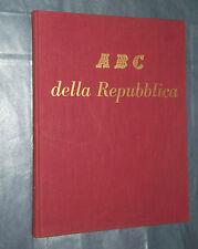 ABC DELLA REPUBBLICA. M. TEDESCHI. G. PREDA. EDIZIONI DEL BORGHESE. I EDIZ. 1959