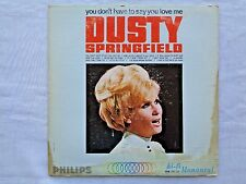 Dusty Springfield You Don't Have To Say You Love Me 1966 Philips 2nd US Press VG