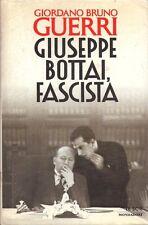 Libri - Giuseppe Bottai, Fascista