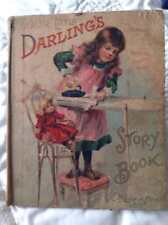 """Our Little Darling's Story Book """"McLoughlin Bros. Copyright 1900"""