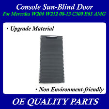 Console Sun-Blind Door for Mercedes Benz W204 W212 08-13 C300 E63 AMG