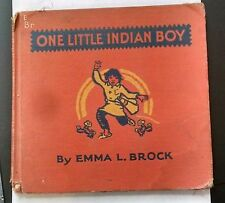One Little Indian Boy, by Emma L. Brock Copyright 1932. Illustrated