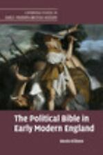 Cambridge Studies in Early Modern British History: The Political Bible in...