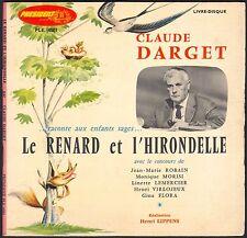 CLAUDE DARGET RACONTE AUX ENFANTS SAGES LE RENARD ET L'HIRONDELLE 45T EP 4001