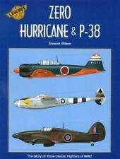 Legends of the Air: Zero, Hurricane and P-38 : Legends of the Air 4 No. 4 by...