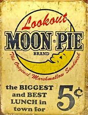 "TIN SIGN ""Lookout Moon Pie""  Dessert Vintage    Garage Wall Decor"