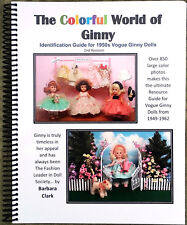 The Colorful World of Ginny, 2nd revision Vintage Ginny Identification Book