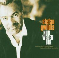 STEFAN GWILDIS - NUR WEGEN DIR  CD NEU