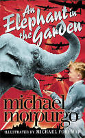 An Elephant in the Garden, Morpurgo, Michael , Good | Fast Delivery