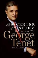At the Center of the Storm by George Tenet (2007, Hardcover)