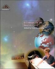 Dilemmas In UK Health Care 3/E: Bk. 7 (Health & Disease), Komaromy