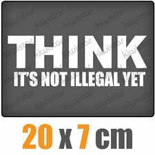 Think it's not illegal csf0405 7 7/8x2 7/8in JDM Sticker Decal