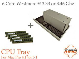  CPU Tray 6 Core @3.33 or 3.46 Ghz for Mac Pro 4.1& 5.1 2009 to 2012 16/32/64GB