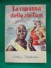 COLLANA IL GIARDINO - LA CAPANNA DELLO ZIO TOM - ENRICHETTA BEEKER STOWE - 1976