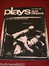 PLAYS AND PLAYERS - APRIL 1973 - AT THE WORLD THEATRE