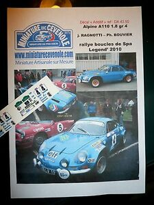 DECAL 1/ 43 - ALPINE A110 - RAGNOTTI - BOUCLES SPA LEGEND 2007 (ixo trofeu)