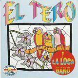 TERO (EL) Y AL LOCA BAND - Llego... - CD Album
