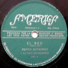 PEPITO GUTIERREZ Latin 78 El Reo / Mas Solo Que Nunca AMERICA label BOLERO Tango