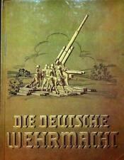 Die Deutsche Wehrmacht.