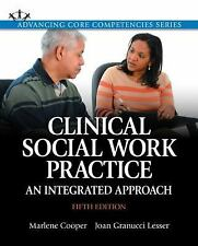 Clinical Social Work Practice: An Integrated Approach (5th Edition)