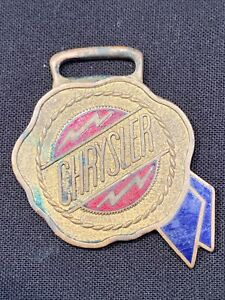 CHRYSLER AUTOMOBILE watch fob RARE Brass Car Advertising USA Vintage