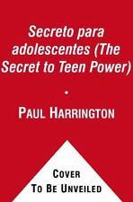El Secreto para adolescentes The Secret to Teen Power Secret Atria Spanis