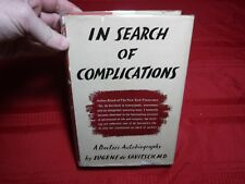 In Search of Complications: A Doctor's Autobiography- Eugene de Savitsch, M.D.