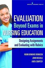 Evaluation Beyond Exams in Nursing Education : Designing Assignments and...