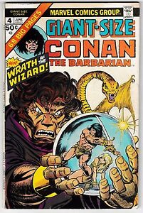 GIANT-SIZE CONAN #4 FN+ Big 68 Pages! Robert E. Howard Classic Bronze-Age Issue