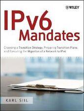 NEW IPv6 Mandates: Choosing a Transition Strategy, Preparing Transition Plans, a