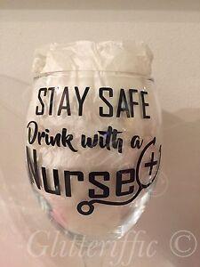 X2 Stay Safe Drink With A Nurse Vinyl Decal Sticker DIY Glitter Wine Glass Gift