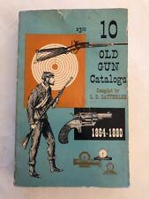 10 OLD GUN CATALOGS 1864 - 1880   L.D. SATTERLEE