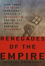 Renegades of the Empire: How Three Software Warrio