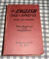 Vintage 1914 English Tool & Supply Co. Catalog E18, Machinery,Kansas City,Rare