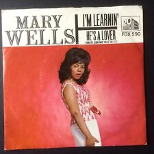 "MARY WELLS: ""I'M LEARNIN'"" b/w ""HE'S A LOVER""  USA 20th CENTURY with Pic Sleeve."