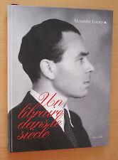 Alexandre Loewy Un libraire dans le siècle ed Loudmer 1996