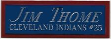 JIM THOME INDIANS NAMEPLATE FOR AUTOGRAPHED SIGNED Baseball Display CUBE CASE