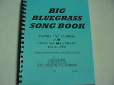 BIG BLUEGRASS MUSIC SONG BOOK OVER 600 FAVORITE SONGS & CHORDS-10