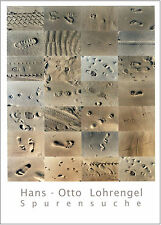 Kunstdruck-Edition - SPURENSUCHE - 60 x 85 cm, neues Blatt, signiert + limitiert