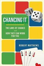 Chancing It: The Laws of Chance and How They Can Work for You (Hardback or Cased