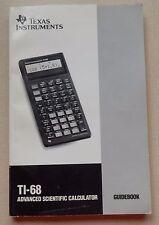 Guidebook for Texas Instruments Vintage TI-68 Advanced Scientific Calculator
