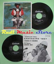 LP 45 7'' I MARCELLOS FERIAL I vasa e i mamia Tu solo amore mio no cd mc dvd