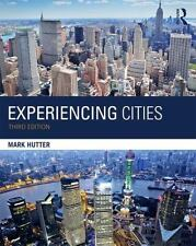 The Metropolis and Modern Life: Experiencing Cities by Mark Hutter (2015,...