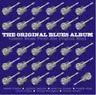 Various Artists-The Original Blues Album (UK IMPORT) CD NEW