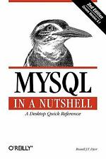 MySql in a Nutshell : A Desktop Quick Reference Paperback Russell 00006000