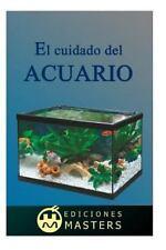 El Cuidado Del Acuario by Adolfo Agusti (2013, Paperback)