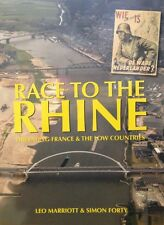 Race to the Rhine: Liberating France and the Low Countries by Marriott new WWII