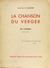 La Chanson du Verger Emmanuel E. Signoret - 36 poèmes - EX numéroté - Dédicacé