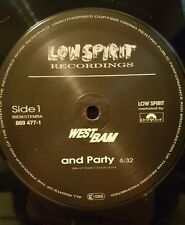 """West Bam - And Party 12"""" Vinyl Record 889 477-1 Low Spirit Recordings"""