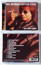BILL WYMAN´S RHYTHM KINGS Just For A Thrill .. 2004 CD TOP